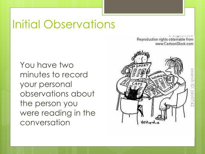 Initial Observations