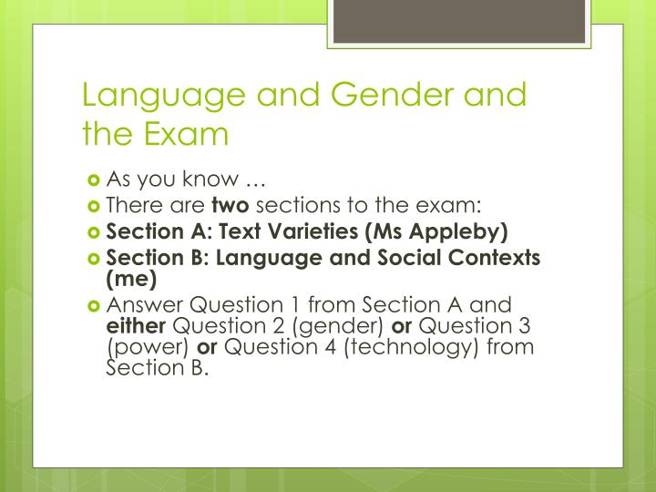 Language and Gender and the Exam