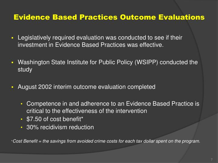 Evidence Based Practices Outcome Evaluations
