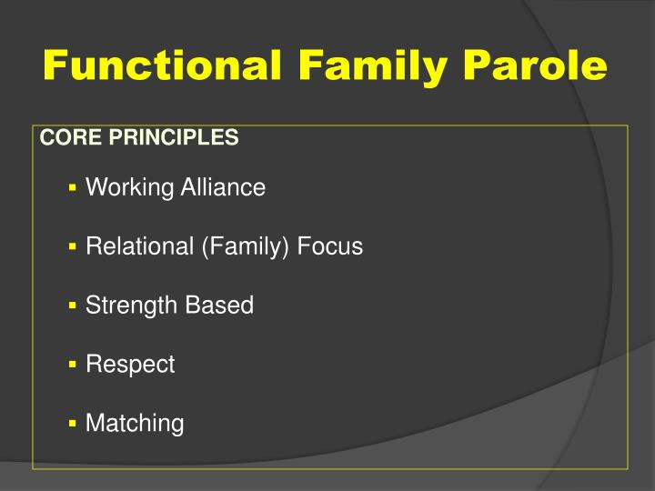 Functional Family Parole