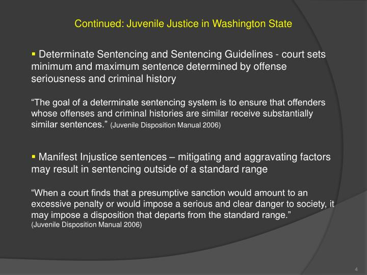 Continued: Juvenile Justice in Washington State