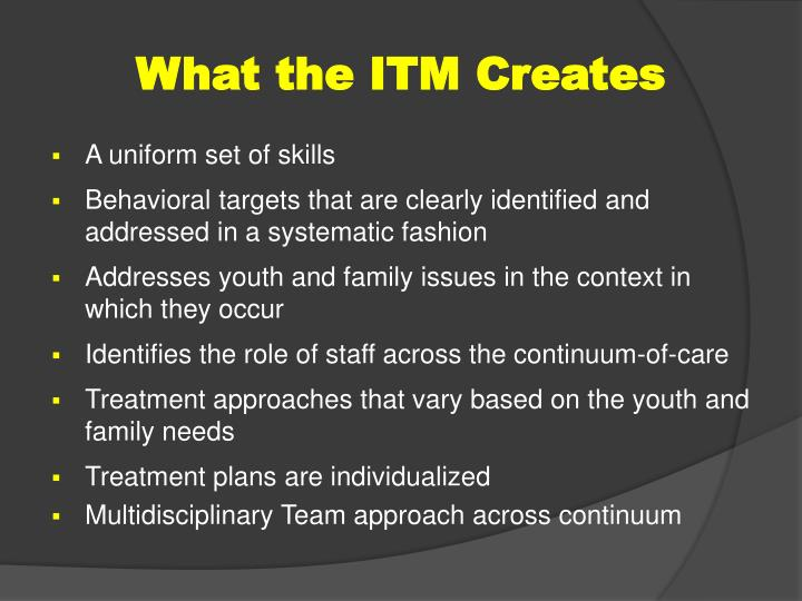 What the ITM Creates