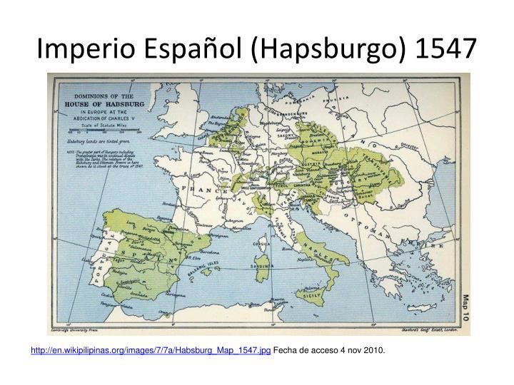 Imperio espa ol hapsburgo 1547
