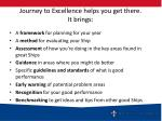 journey to excellence helps you get there it brings