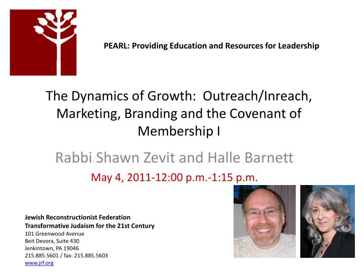 the dynamics of growth outreach inreach marketing branding and the covenant of membership i n.