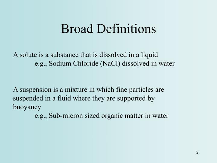 Broad definitions
