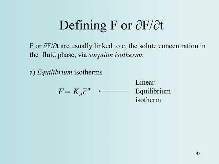 Defining F or ∂F/∂t