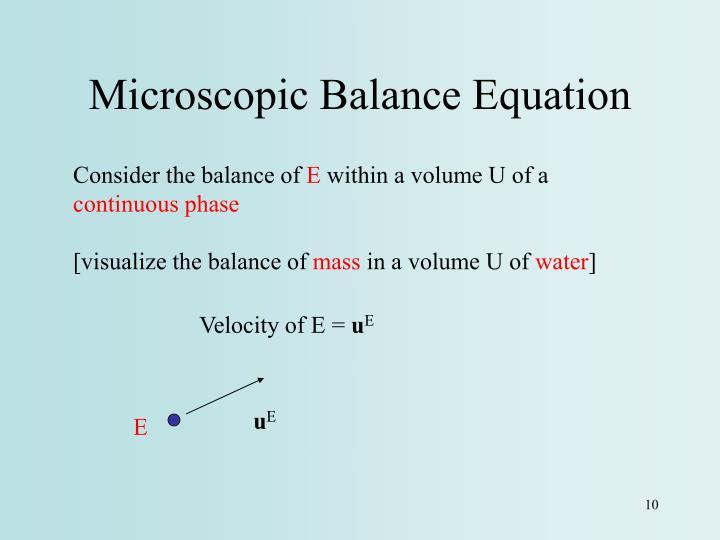 Microscopic Balance Equation