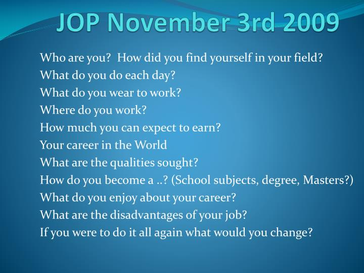 JOP November 3rd 2009