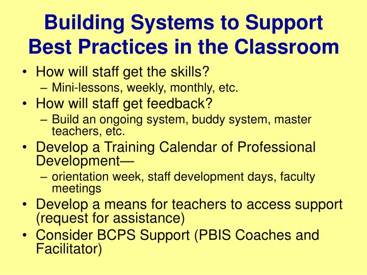 Building Systems to Support Best Practices in the Classroom