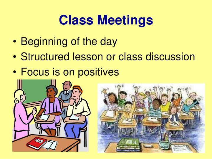 Class Meetings