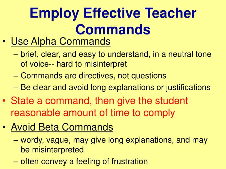 Employ Effective Teacher Commands