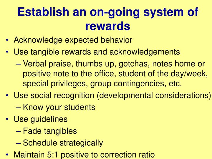 Establish an on-going system of rewards