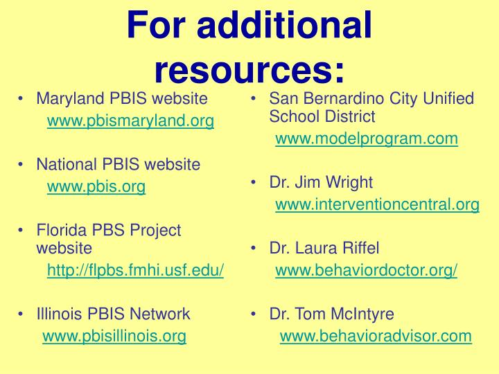 For additional resources: