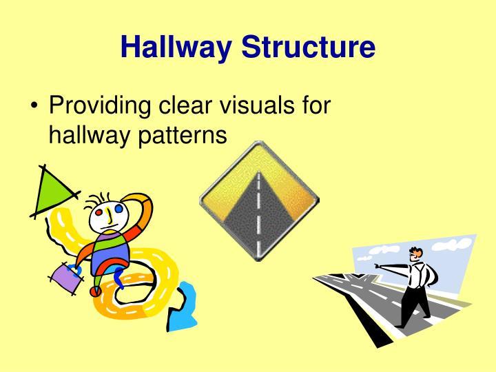Hallway Structure