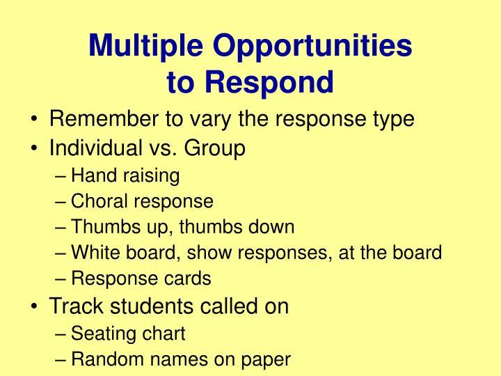 Multiple Opportunities
