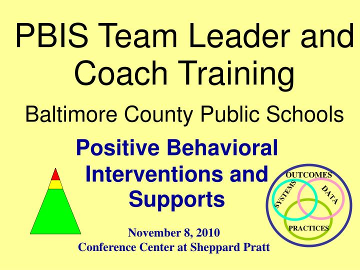 Pbis team leader and coach training baltimore county public schools