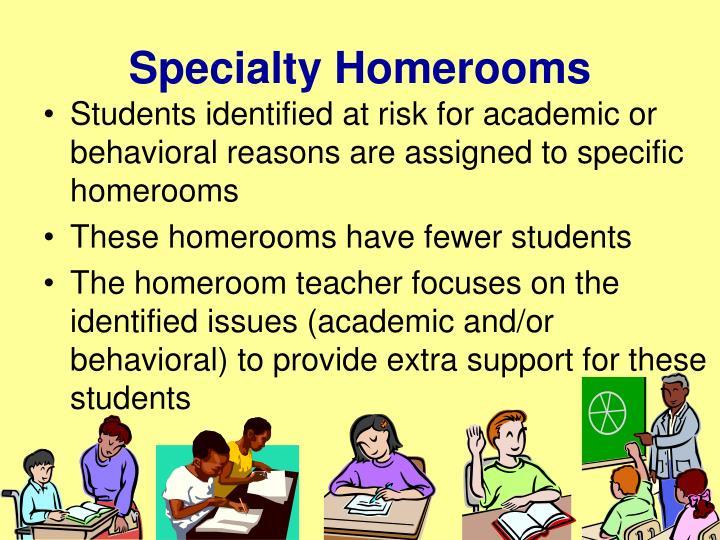 Specialty Homerooms