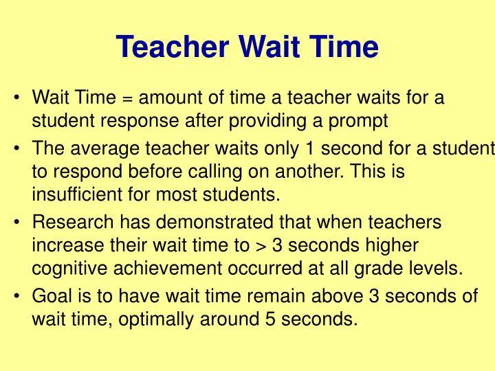 Teacher Wait Time