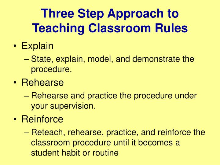 Three Step Approach to Teaching Classroom Rules