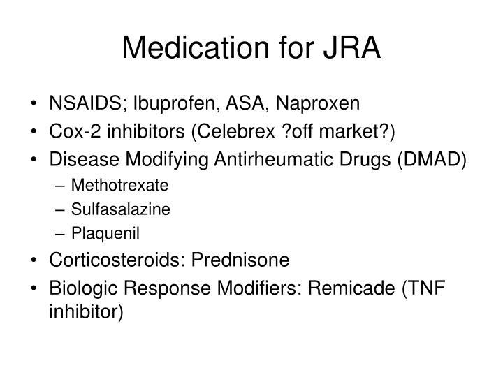 Medication for JRA