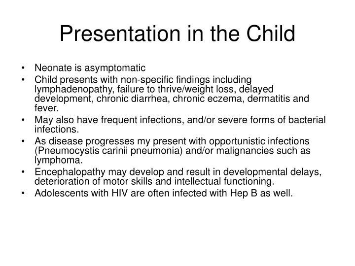 Presentation in the Child