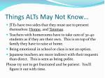 things alts may not know