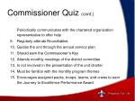 commissioner quiz cont