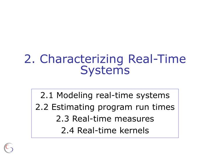 2 characterizing real time systems