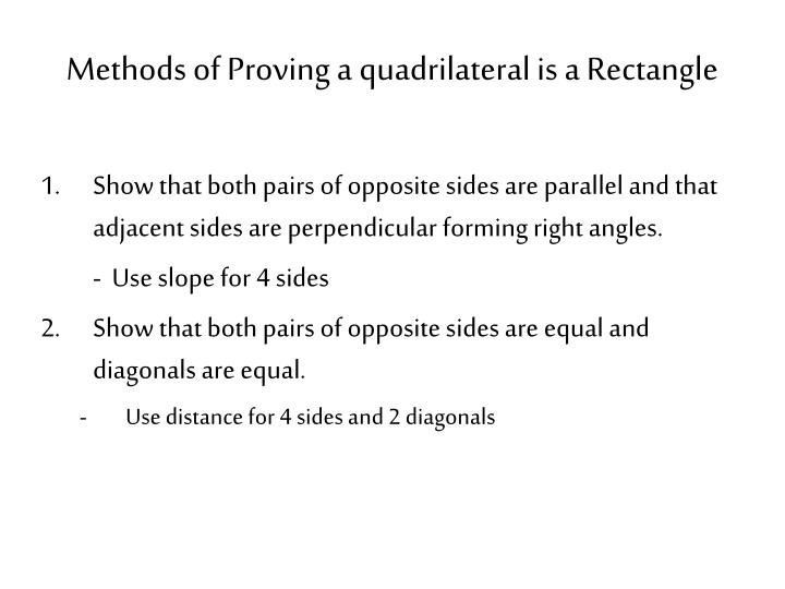 Methods of proving a quadrilateral is a rectangle