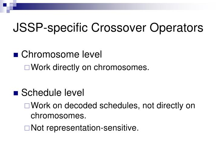 JSSP-specific Crossover Operators