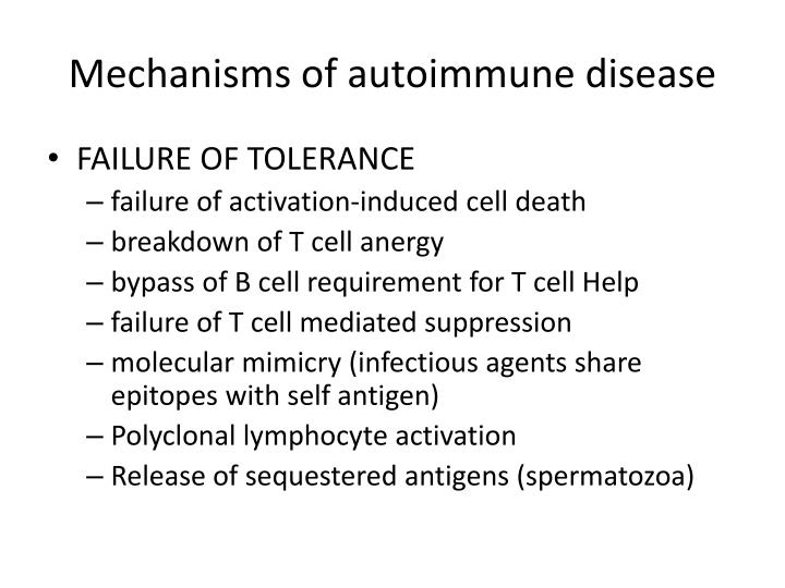 Mechanisms of autoimmune disease