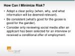 how can i minimize risk