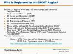who is registered in the ercot region