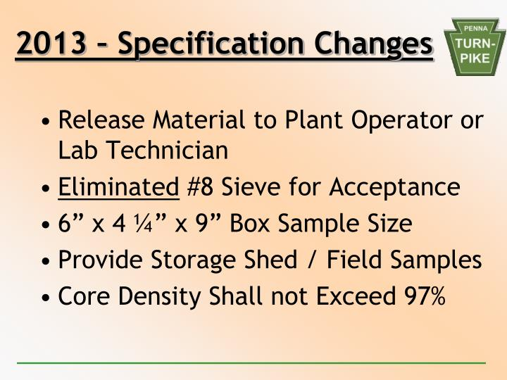 2013 – Specification Changes