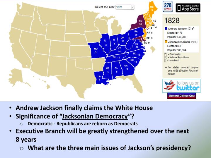 Andrew Jackson finally claims the White House