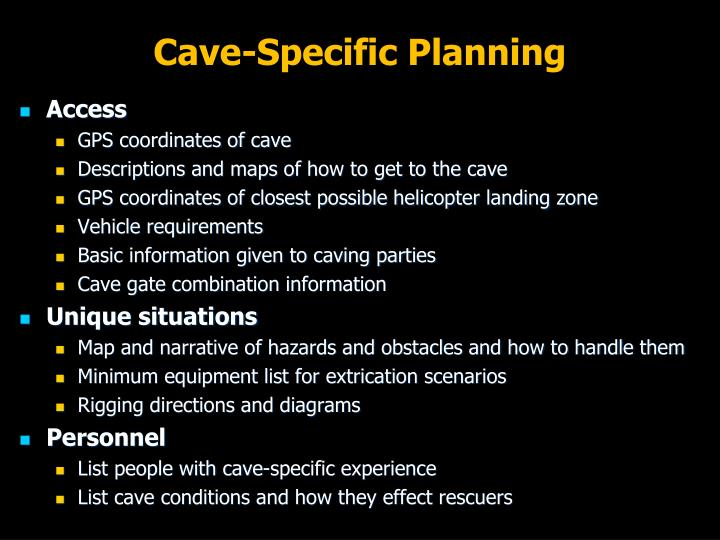 Cave-Specific Planning
