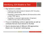 identifying jsa models to test