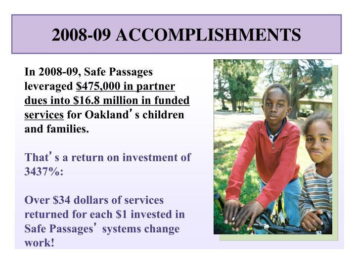 2008-09 ACCOMPLISHMENTS