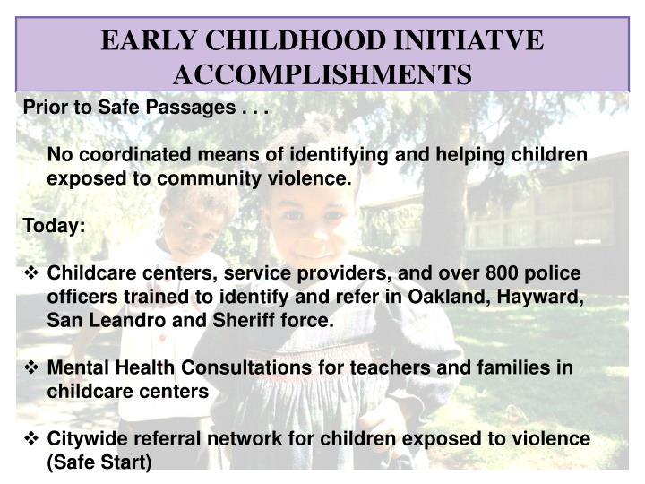 EARLY CHILDHOOD INITIATVE