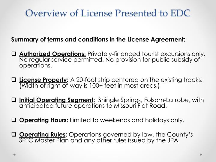 Overview of License Presented to EDC