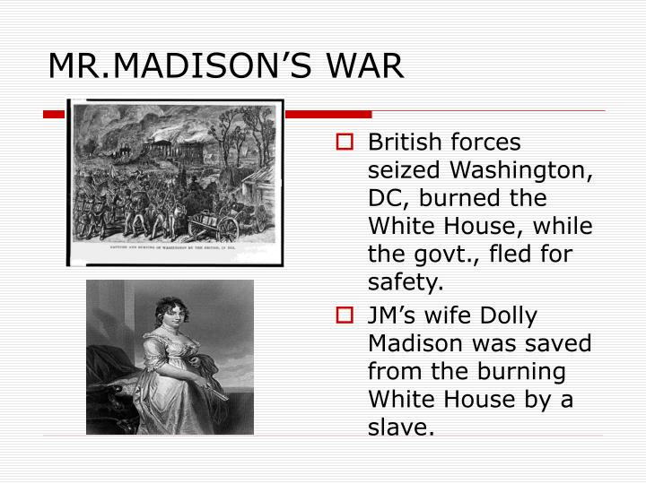 MR.MADISON'S WAR