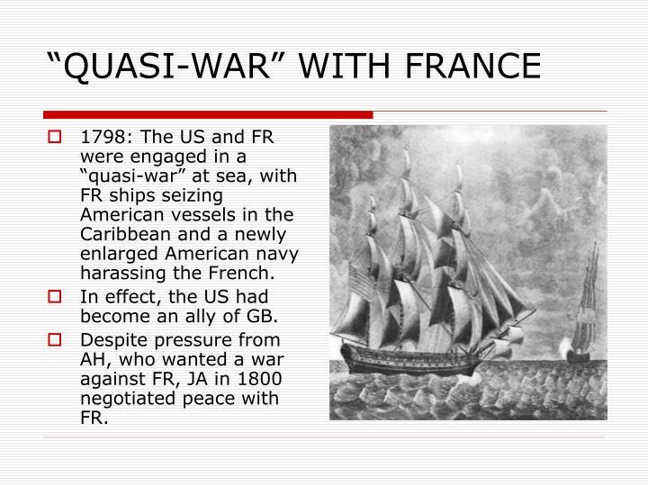 """QUASI-WAR"" WITH FRANCE"