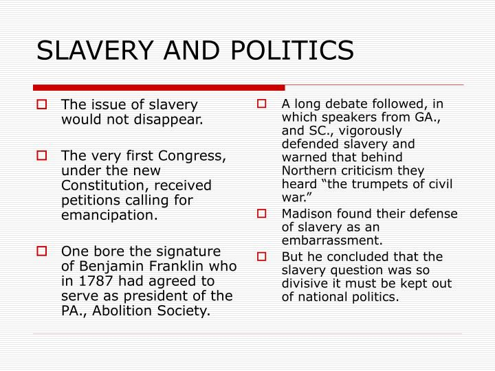 SLAVERY AND POLITICS