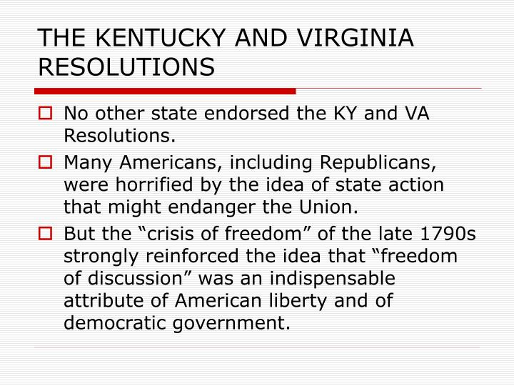 THE KENTUCKY AND VIRGINIA RESOLUTIONS