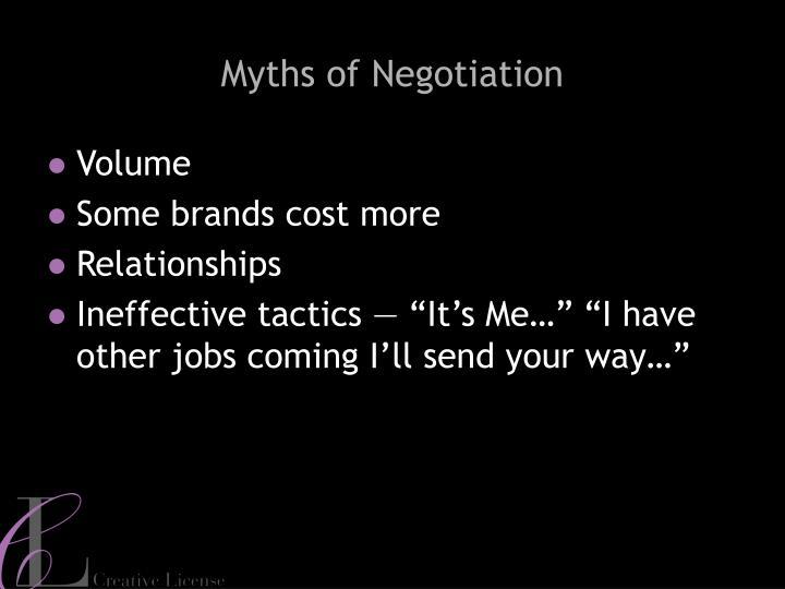Myths of Negotiation