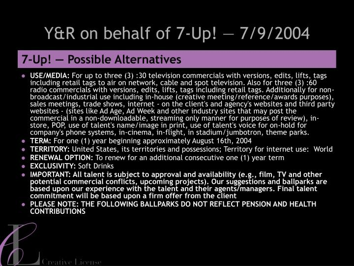 Y&R on behalf of 7-Up! — 7/9/2004