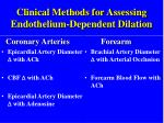 clinical methods for assessing endothelium dependent dilation
