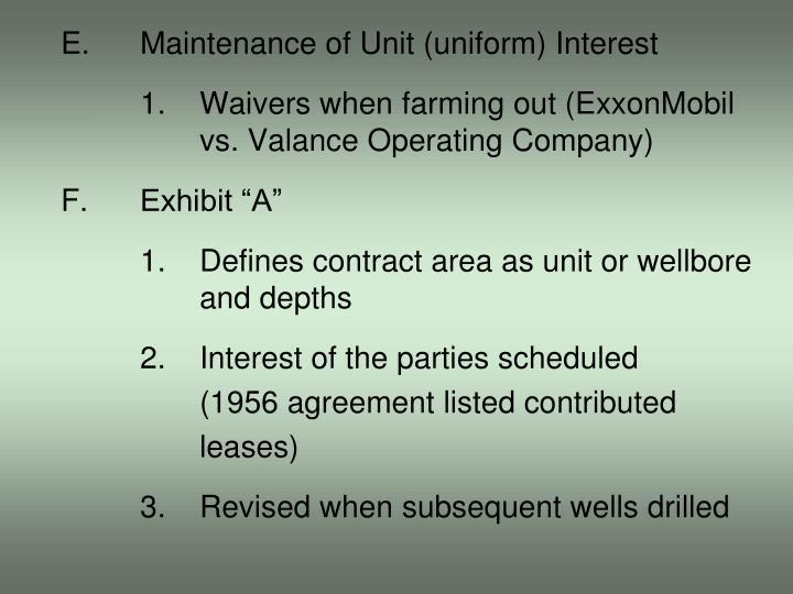 E.Maintenance of Unit (uniform) Interest