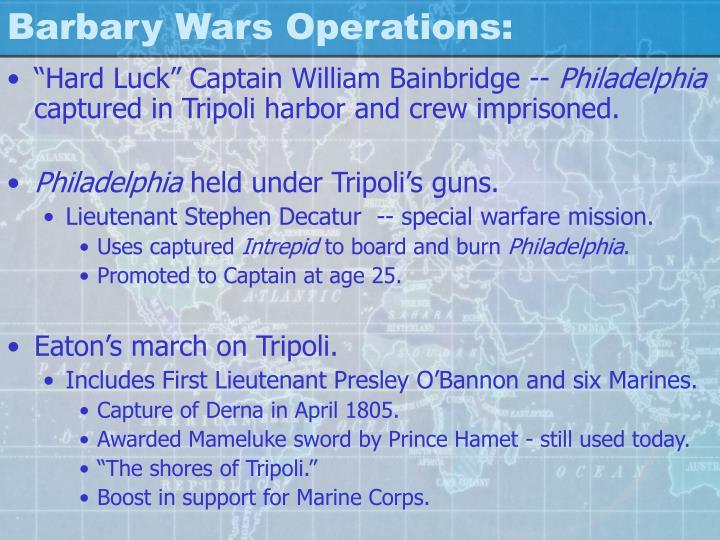 Barbary Wars Operations: